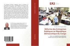Couverture de Réforme des Entreprises Publiques en République Démocratique du Congo