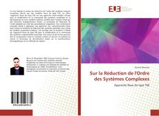 Bookcover of Sur la Réduction de l'Ordre des Systèmes Complexes