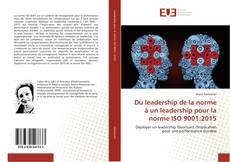 Portada del libro de Du leadership de la norme à un leadership pour la norme ISO 9001:2015