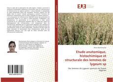 Etude anatomique, histochimique et structurale des lemmes de lygeum sp kitap kapağı
