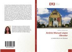 Bookcover of Andrés Manuel López Obrador