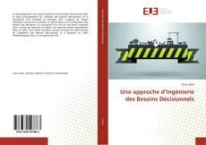 Bookcover of Une approche d'Ingénierie des Besoins Décisionnels