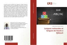 Couverture de Langues nationales et langues de l'école à Djibouti