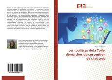Bookcover of Les coulisses de la Toile: démarches de conception de sites web