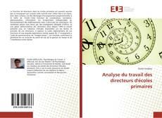 Bookcover of Analyse du travail des directeurs d'écoles primaires