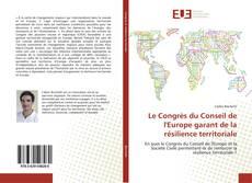 Bookcover of Le Congrès du Conseil de l'Europe garant de la résilience territoriale