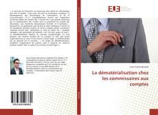 Обложка La dématérialisation chez les commissaires aux comptes
