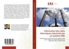 Borítókép a  Valorisation des rejets thermiques industriels par un système ORC - hoz