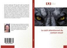 Le coût attentionnel du contact visuel kitap kapağı