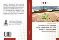 Comportement thermo hydro mécanique des sols argileux non saturées kitap kapağı