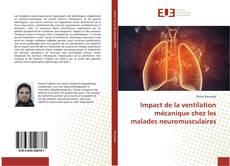 Impact de la ventilation mécanique chez les malades neuromusculaires kitap kapağı