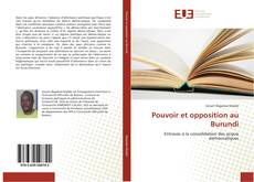 Bookcover of Pouvoir et opposition au Burundi