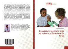Couverture vaccinale chez les enfants et les mères au Togo的封面