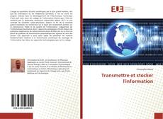 Bookcover of Transmettre et stocker l'information