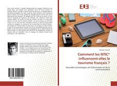 Buchcover von Comment les NTIC* influencent-elles le tourisme français ?