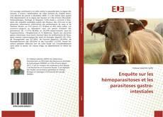 Portada del libro de Enquête sur les hémoparasitoses et les parasitoses gastro-intestiales