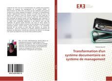 Couverture de Transformation d'un système documentaire en système de management