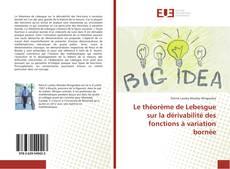 Capa do livro de Le théorème de Lebesgue sur la dérivabilité des fonctions à variation bornée