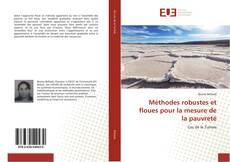 Bookcover of Méthodes robustes et floues pour la mesure de la pauvreté