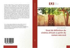 Capa do livro de Essai de définition du cinéma africain à partir du roman néo-oral