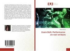 Usain Bolt, Performance en noir et blanc kitap kapağı