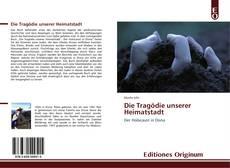 Buchcover von Die Tragödie unserer Heimatstadt