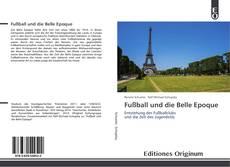 Fußball und die Belle Epoque kitap kapağı