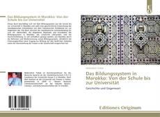 Bookcover of Das Bildungssystem in Marokko: Von der Schule bis zur Universität