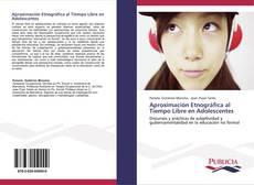 Portada del libro de Aproximación Etnográfica al Tiempo Libre en Adolescentes