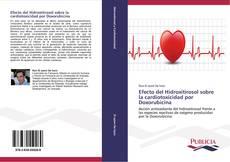 Capa do livro de Efecto del Hidroxitirosol sobre la cardiotoxicidad por Doxorubicina