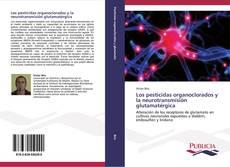 Portada del libro de Los pesticidas organoclorados y la neurotransmisión glutamatérgica