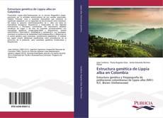 Portada del libro de Estructura genética de Lippia alba en Colombia