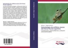 Hematología de anfibios anuros del litoral fluvial argentino kitap kapağı