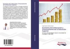 Economía de la Educación y Financiamiento de la Educación Superior kitap kapağı