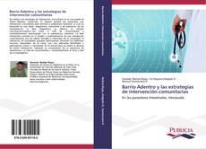 Bookcover of Barrio Adentro y las estrategias de intervención comunitarias