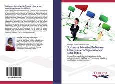 Software Privativo/Software Libre y sus configuraciones simbólicas的封面