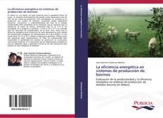 La eficiencia energética en sistemas de producción de bovinos的封面