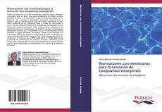 Biorreactores con membranas para la remoción de compuestos emergentes kitap kapağı