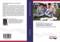Los Factores Urbanos y el rendimiento académico kitap kapağı