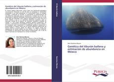 Portada del libro de Genética del tiburón ballena y estimación de abundancia en México