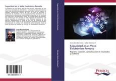 Seguridad en el Voto Electrónico Remoto kitap kapağı