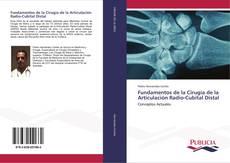 Bookcover of Fundamentos de la Cirugía de la Articulación Radio-Cubital Distal