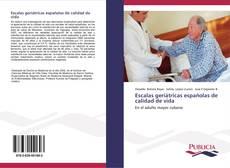 Bookcover of Escalas geriátricas españolas de calidad de vida