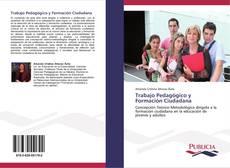 Trabajo Pedagógico y Formación Ciudadana kitap kapağı