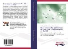Nanocompuestos poliméricos de PU o POM y nanopartículas de BaSO4 kitap kapağı