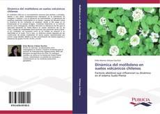 Portada del libro de Dinámica del molibdeno en suelos volcánicos chilenos