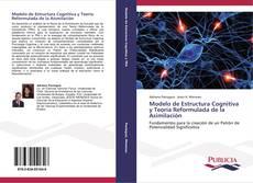 Modelo de Estructura Cognitiva y Teoría Reformulada de la Asimilación的封面