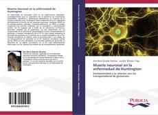 Bookcover of Muerte neuronal en la enfermedad de Huntington