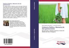 Bookcover of Violencia Política. Memoria de dos generaciones