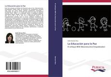Bookcover of La Educación para la Paz